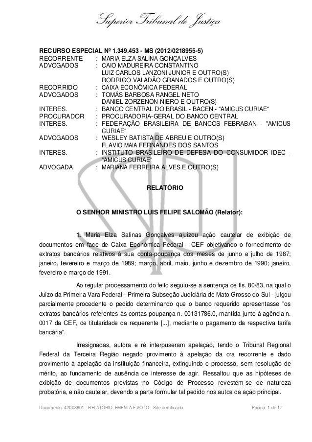 Superior Tribunal de Justiça RECURSO ESPECIAL Nº 1.349.453 - MS (2012/0218955-5) RECORRENTE : MARIA ELZA SALINA GONÇALVES ...