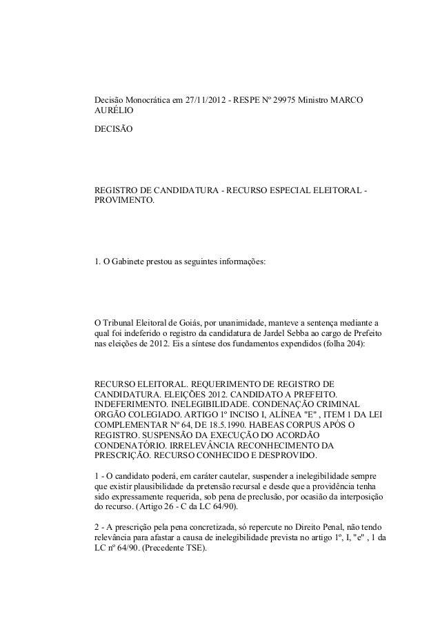 Decisão Monocrática em 27/11/2012 - RESPE Nº 29975 Ministro MARCOAURÉLIODECISÃOREGISTRO DE CANDIDATURA - RECURSO ESPECIAL ...
