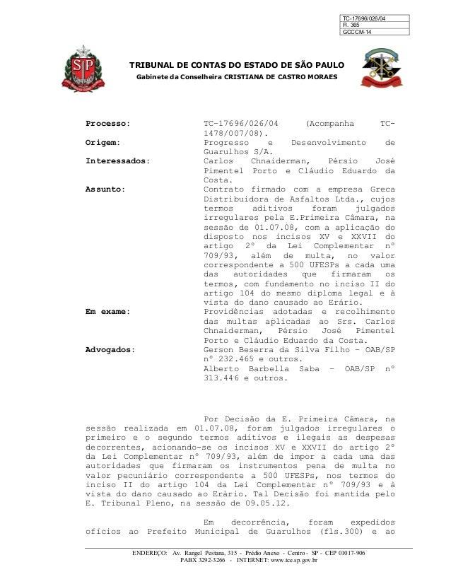 TC-17696/026/04 Fl. 365 GCCCM-14 TRIBUNAL DE CONTAS DO ESTADO DE SÃO PAULO Gabinete da Conselheira CRISTIANA DE CASTRO MOR...