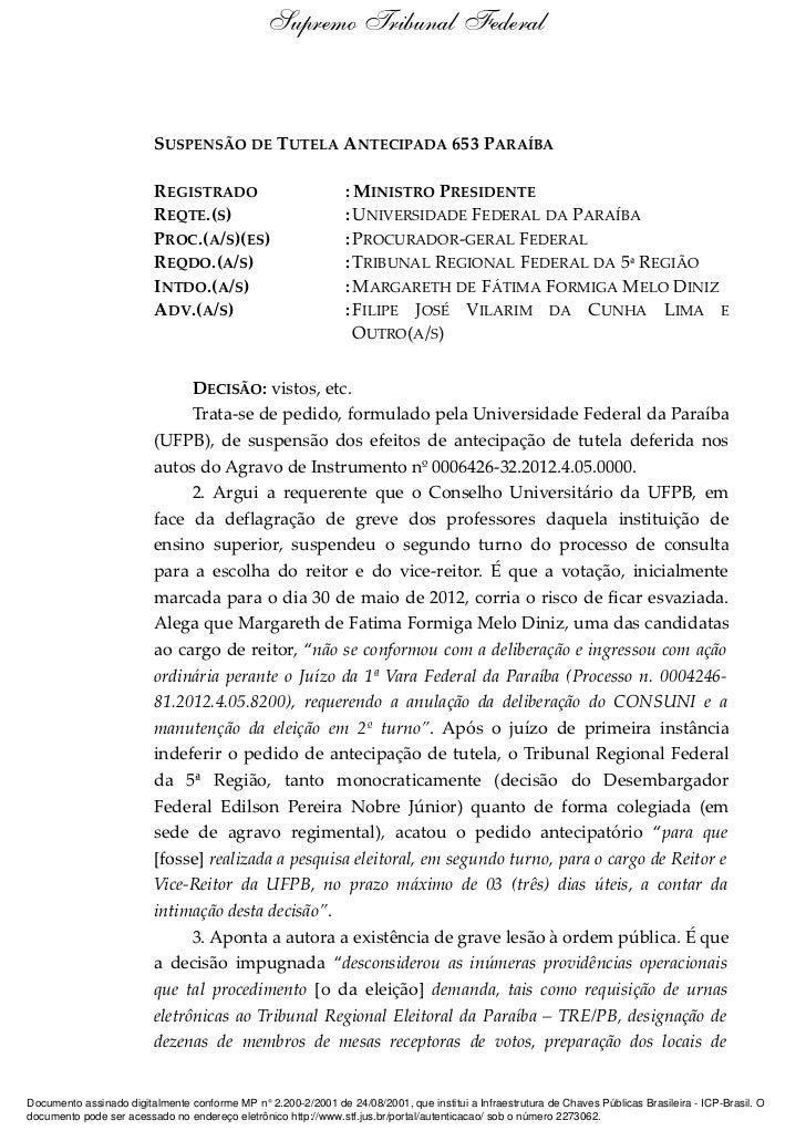 Supremo Tribunal Federal                         SUSPENSÃO DE TUTELA ANTECIPADA 653 PARAÍBA                         REGIST...