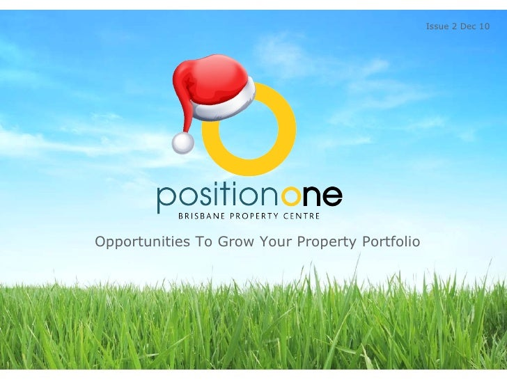 Opportunities To Grow Your Property Portfolio  Issue 2 Dec 10