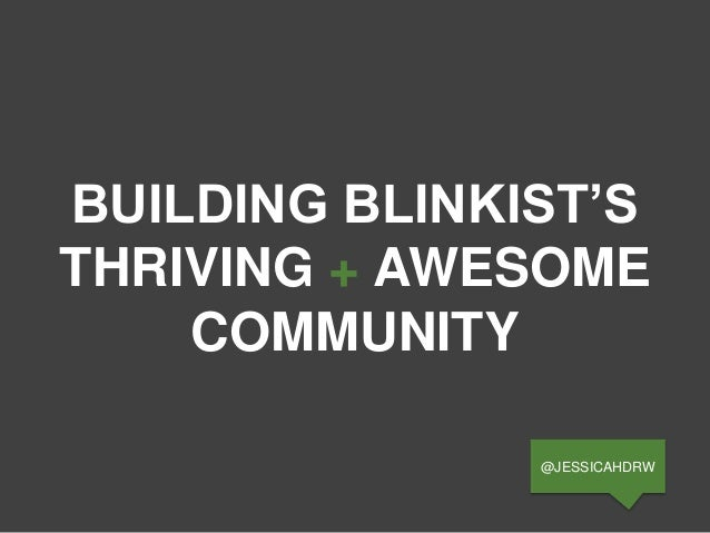 BUILDING BLINKIST'S THRIVING + AWESOME COMMUNITY @JESSICAHDRW