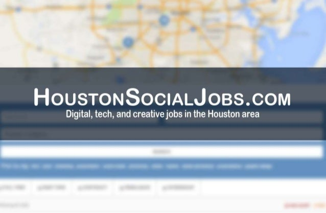 t+loustoNE'aoclALtlos. colvl  Digital,  tech,  and creativejobs in the Houston area
