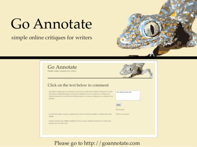 Go Annotatesimple online critiques for writers                  Please go to http://goannotate.com