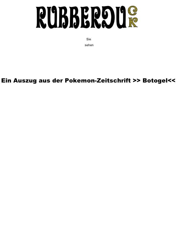 Ein Auszug aus der Pokemon-Zeitschrift >> Botogel<< Sie  sehen
