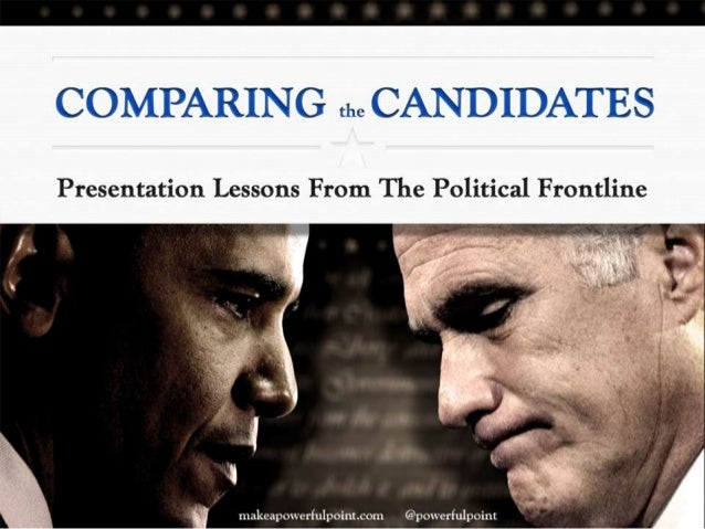 Comparing The Candidates: Presentation Lessons From The Political Frontline