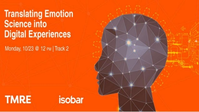 1 Translating Emotion Science into Digital Experiences October 23, 2017