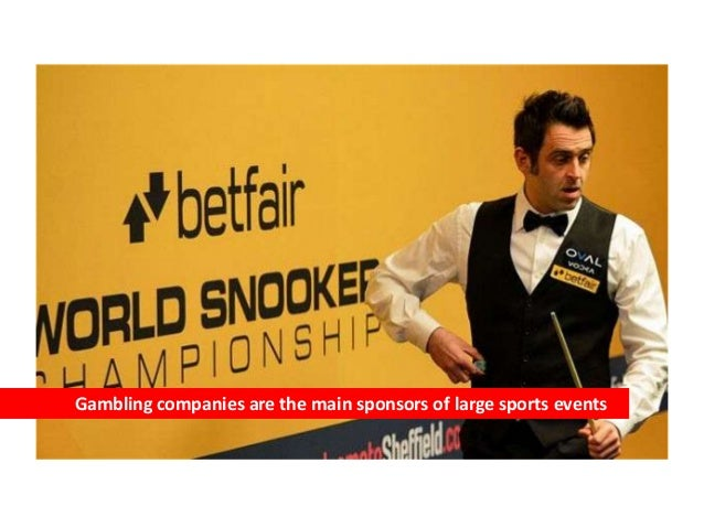 Gambling companies are the main sponsors of large sports events