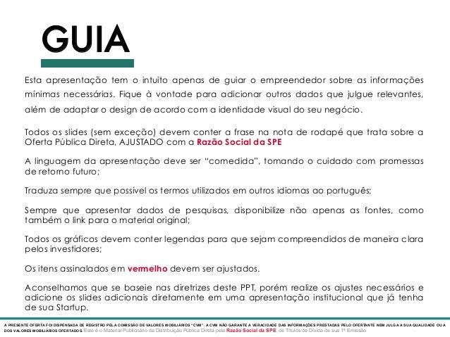 Modelo de Deck para Oferta Pública via SPE Slide 2