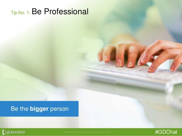 #GDChat Tip No. 1: Be Professional Be the bigger person