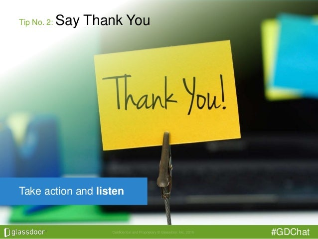 #GDChat Take action and listen Tip No. 2: Say Thank You