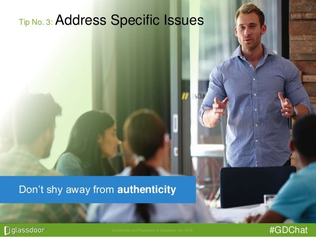 #GDChat Tip No. 3: Address Specific Issues Don't shy away from authenticity