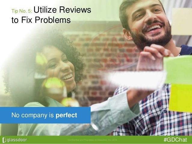 #GDChat No company is perfect Tip No. 5: Utilize Reviews to Fix Problems