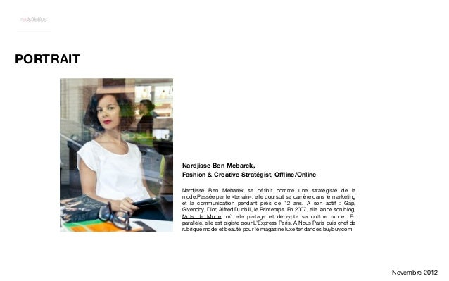 PORTRAIT           Nardjisse Ben Mebarek,           Fashion & Creative Stratégist, Offline/Online           Nardjisse Ben Me...