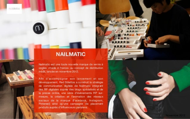 NAILMATICNailmatic est une toute nouvelle marque de vernis àongles «made in france» au concept de distributioninédit, lanc...