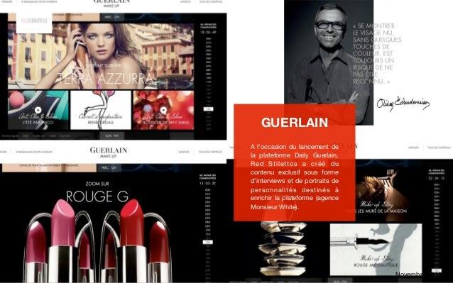 GUERLAINA l'occasion du lancement dela plateforme Daily Guerlain,Red Stilettos a créé ducontenu exclusif sous formed'inter...