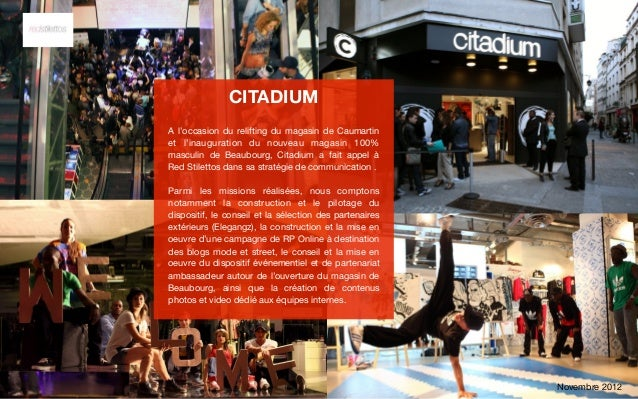 CITADIUMA l'occasion du relifting du magasin de Caumartinet l'inauguration du nouveau magasin 100%masculin de Beaubourg, C...