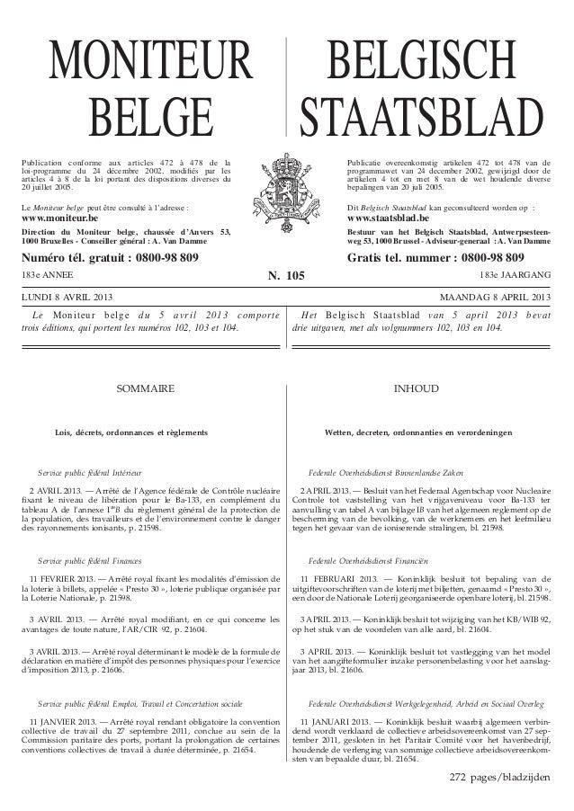 MONITEUR BELGISCH        BELGE STAATSBLADPublication conforme aux articles 472 à 478 de la                                ...