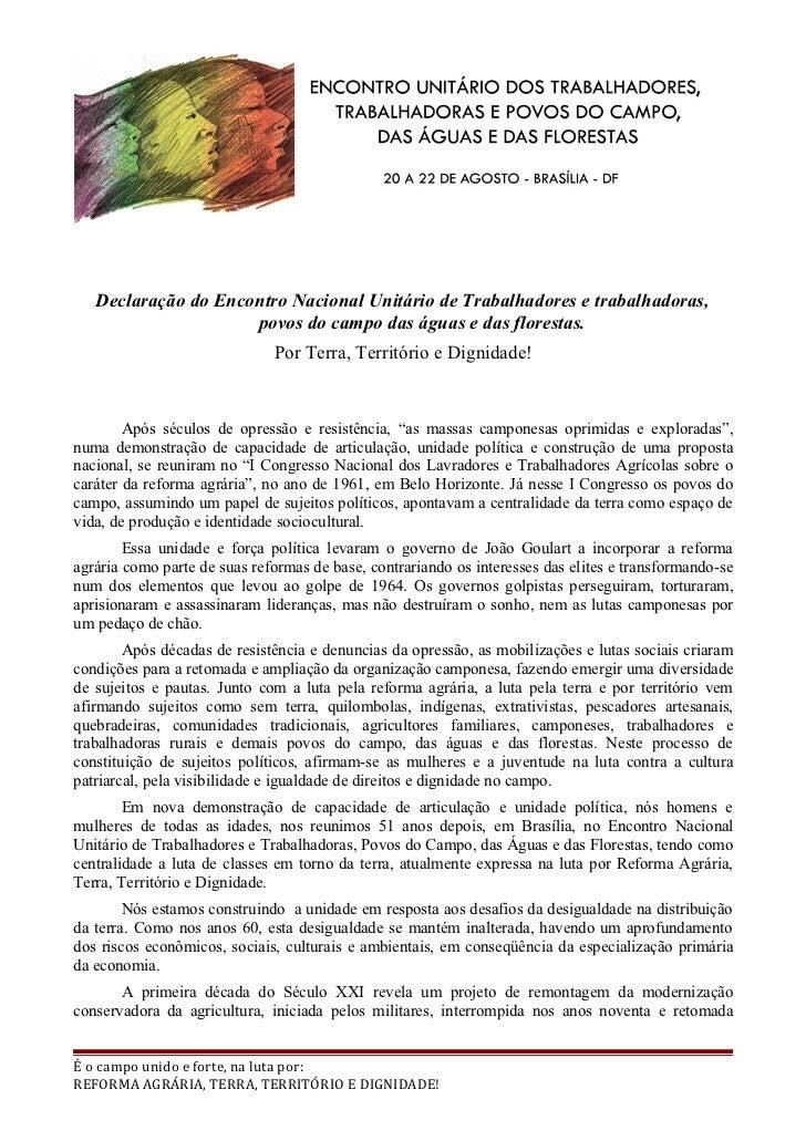 Declaração do Encontro Nacional Unitário de Trabalhadores e trabalhadoras,                     povos do campo das águas e ...