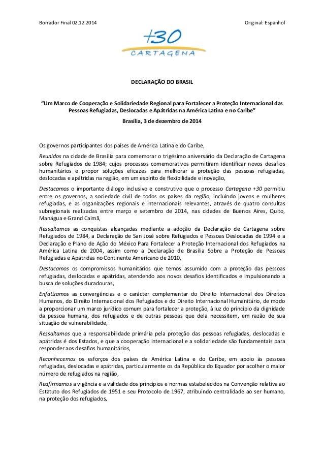 """Borrador Final 02.12.2014 Original: Espanhol  DECLARAÇÃO DO BRASIL  """"Um Marco de Cooperação e Solidariedade Regional para ..."""