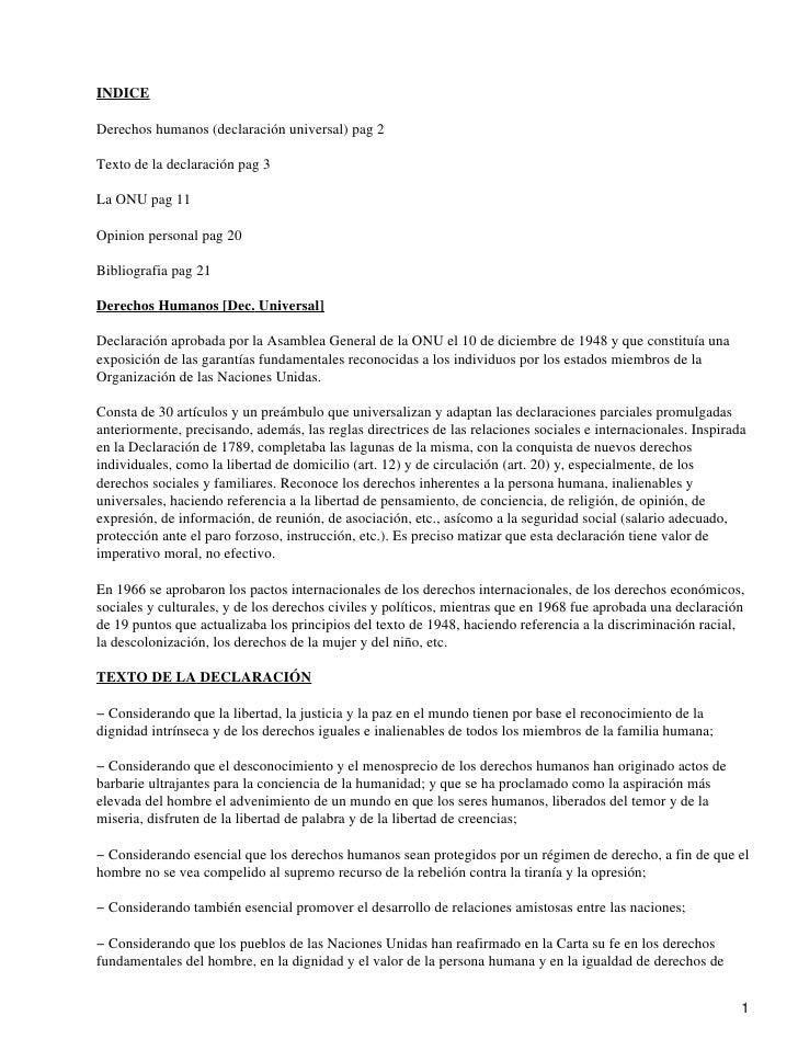 INDICE  Derechos humanos (declaración universal) pag 2  Texto de la declaración pag 3  La ONU pag 11  Opinion personal pag...