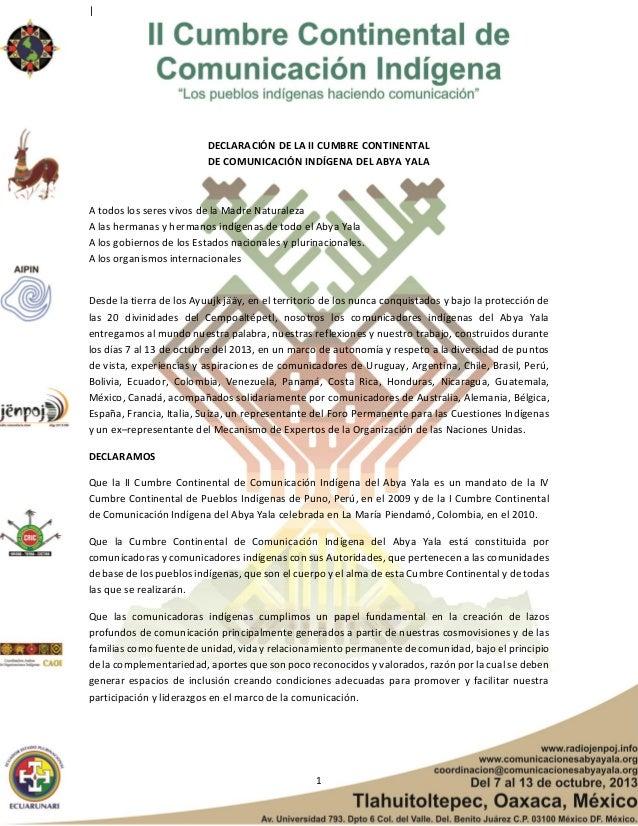    DECLARACIÓN DE LA II CUMBRE CONTINENTAL DE COMUNICACIÓN INDÍGENA DEL ABYA YALA  A todos los seres vivos de la Madre Nat...