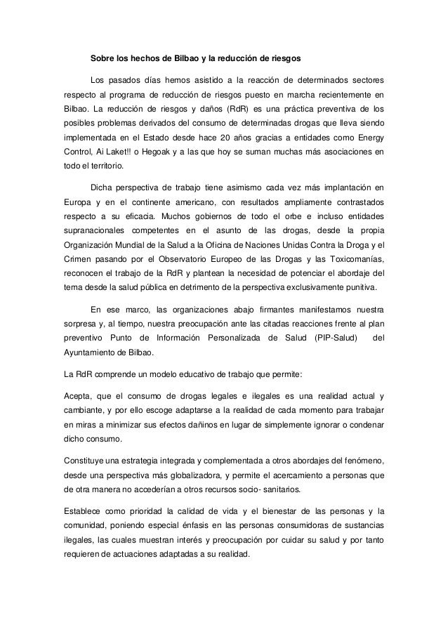 Sobre los hechos de Bilbao y la reducción de riesgos Los pasados días hemos asistido a la reacción de determinados sectore...