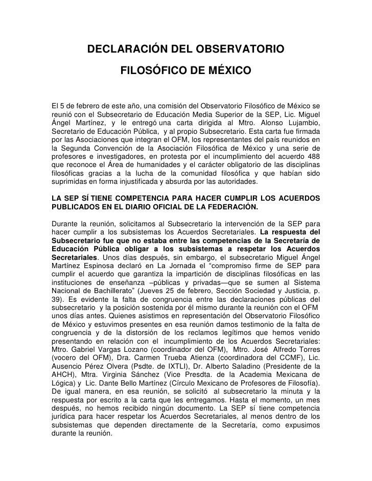 DECLARACIÓN DEL OBSERVATORIO<br />FILOSÓFICO DE MÉXICO<br />El 5 de febrero de este año, una comisión del Observatorio Fil...