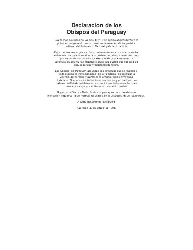 Declaración de los Obispos del Paraguay Los hechos ocurridos en los días 18 y 19 de agosto sorprendieron a la población en...
