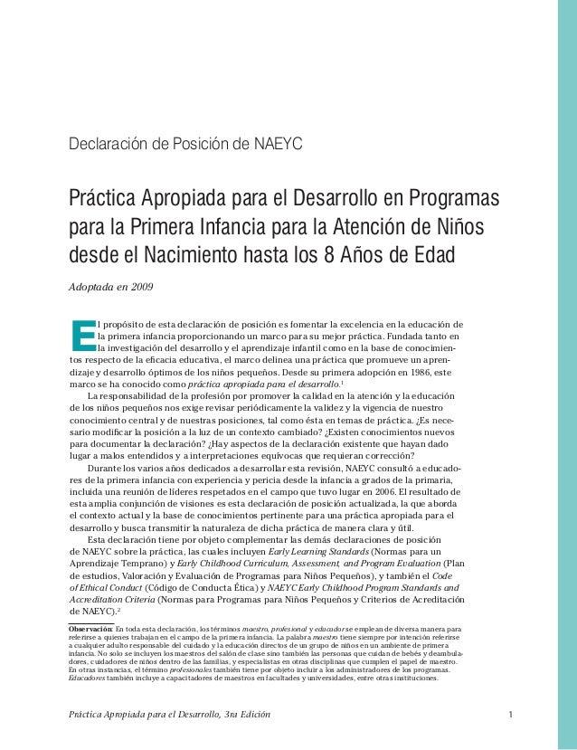 Práctica Apropiada para el Desarrollo, 3ra Edición 1 E l propósito de esta declaración de posición es fomentar la excelenc...