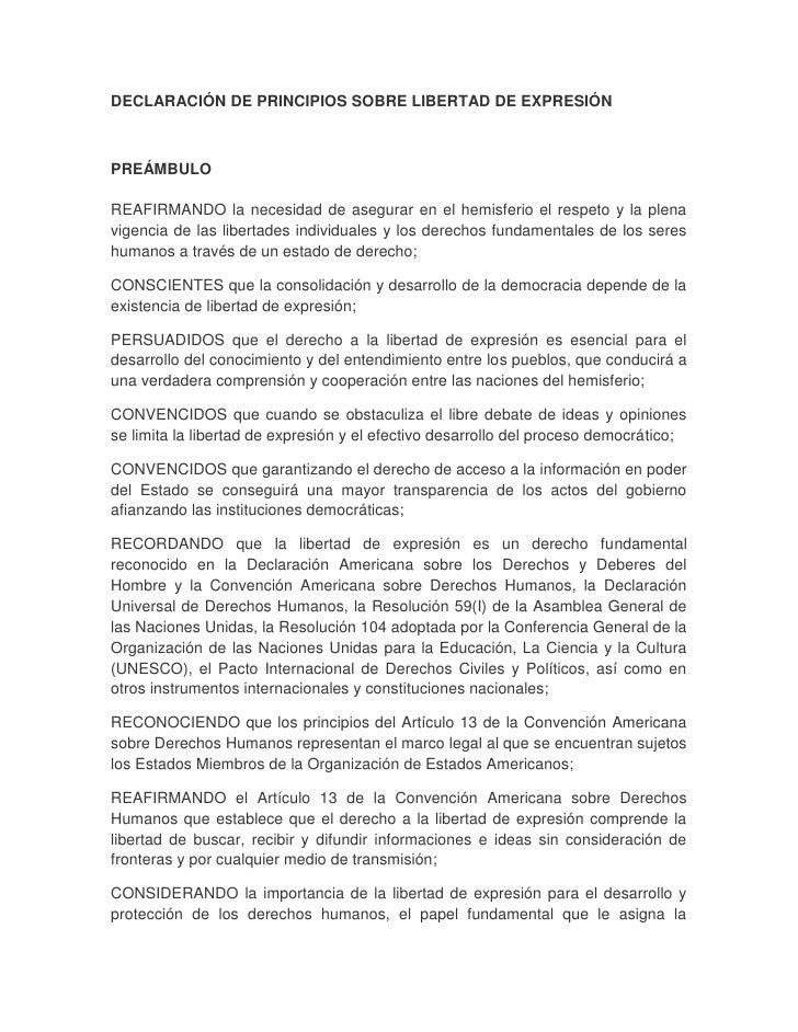 DECLARACIÓN DE PRINCIPIOS SOBRE LIBERTAD DE EXPRESIÓNPREÁMBULOREAFIRMANDO la necesidad de asegurar en el hemisferio el res...
