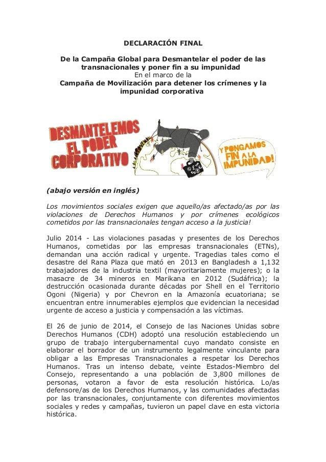 DECLARACIÓN FINAL De la Campaña Global para Desmantelar el poder de las transnacionales y poner fin a su impunidad En el m...