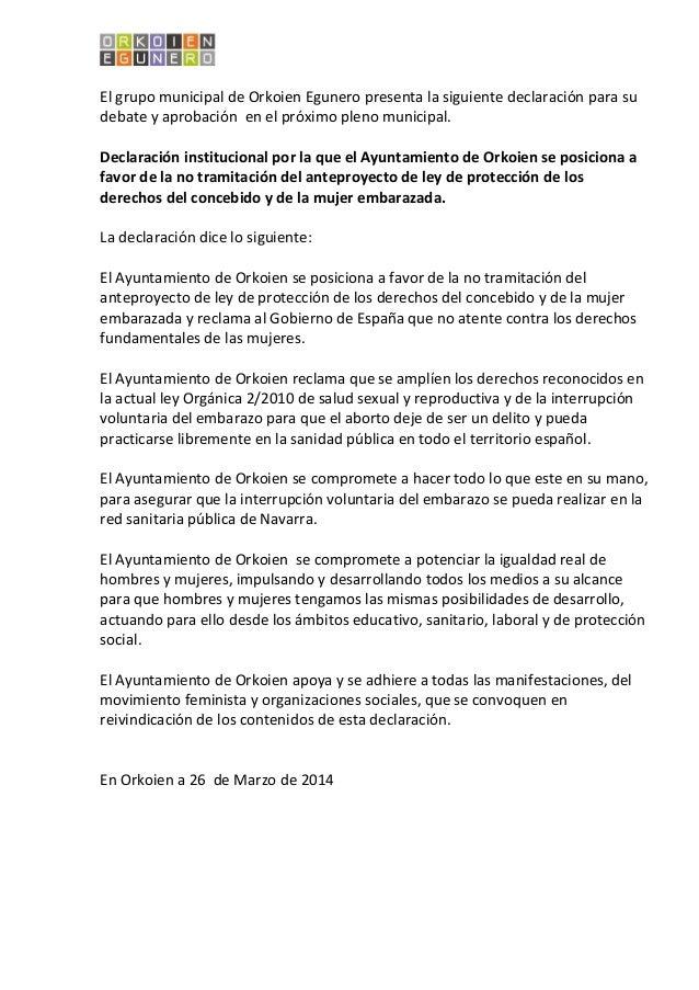 El grupo municipal de Orkoien Egunero presenta la siguiente declaración para su debate y aprobación en el próximo pleno mu...