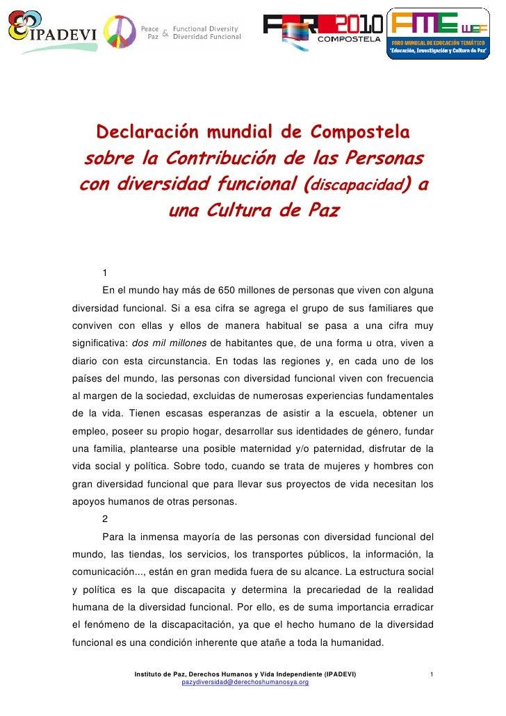 Declaración mundial de Compostela  sobre la Contribución de las Personas con diversidad funcional (discapacidad) a        ...