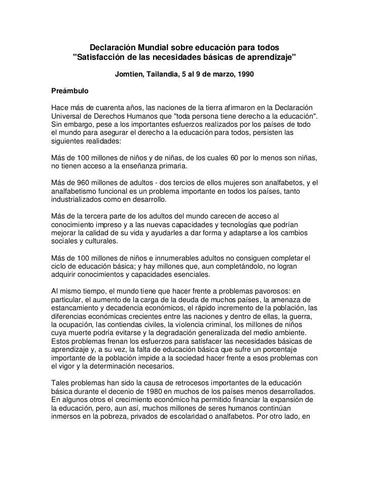 """Declaración Mundial sobre educación para todos      """"Satisfacción de las necesidades básicas de aprendizaje""""              ..."""