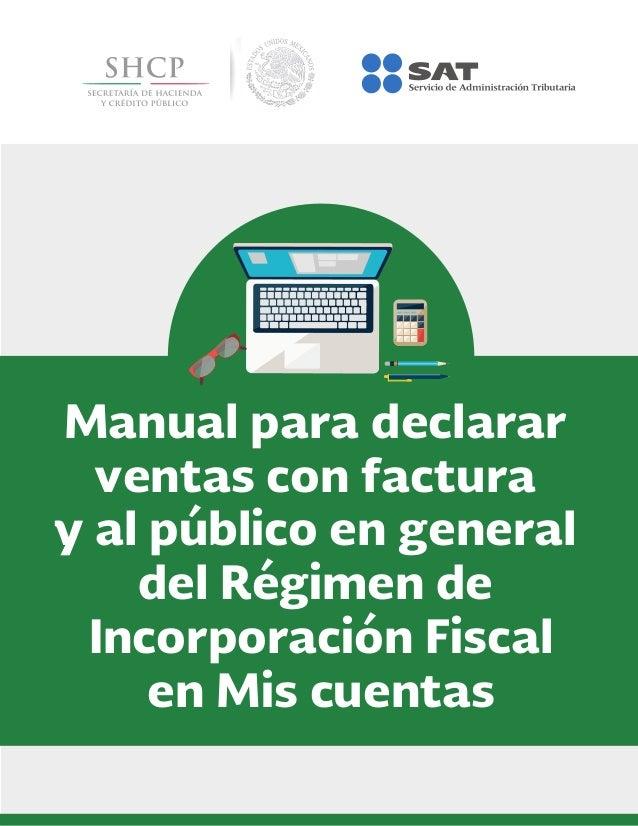 Manual para declarar ventas con factura y al público en general del Régimen de Incorporación Fiscal en Mis cuentas