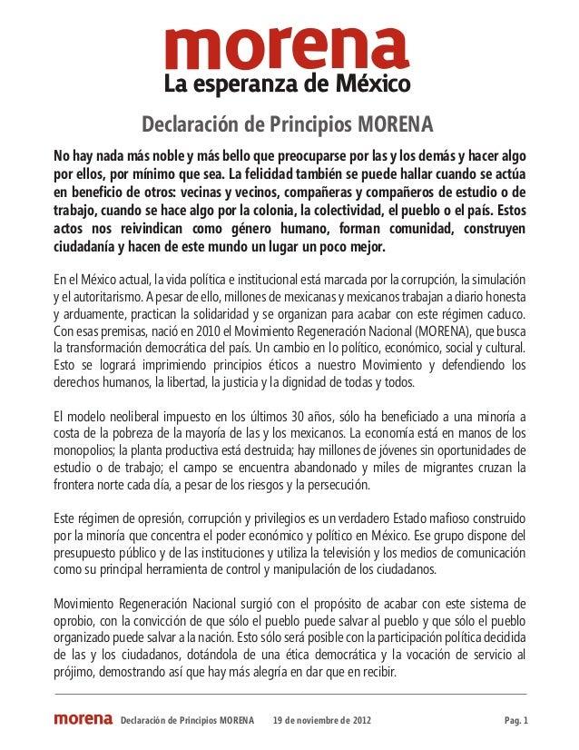 Declaración de Principios MORENANo hay nada más noble y más bello que preocuparse por las y los demás y hacer algopor ello...