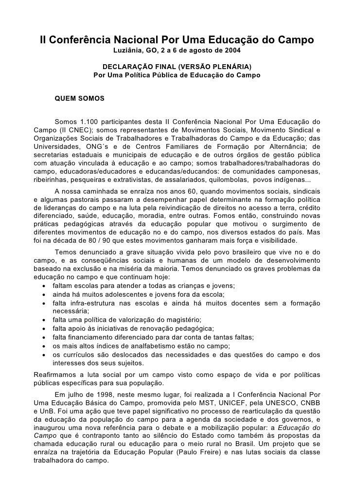 II Conferência Nacional Por Uma Educação do Campo                         Luziânia, GO, 2 a 6 de agosto de 2004           ...
