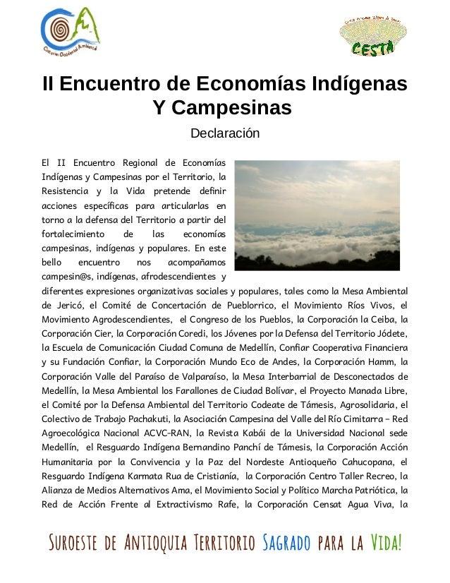 II Encuentro de Economías Indígenas Y Campesinas Declaración El II Encuentro Regional de Economías Indígenas y Campesinas ...