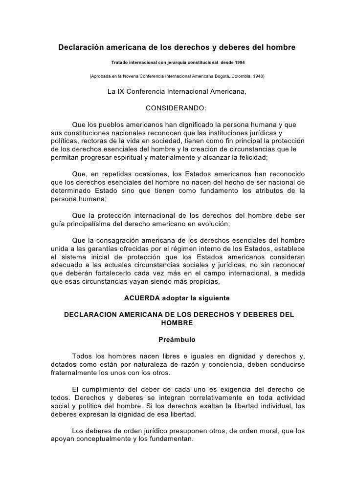 Declaración americana de los derechos y deberes del hombre                       Tratado internacional con jerarquía const...