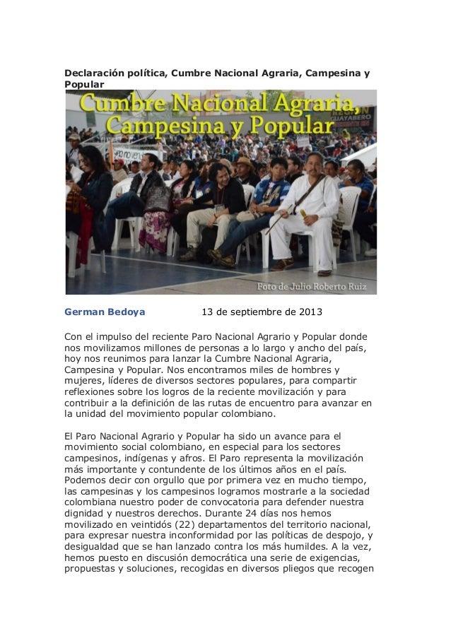 Declaración política, Cumbre Nacional Agraria, Campesina y Popular German Bedoya 13 de septiembre de 2013 Con el impulso d...