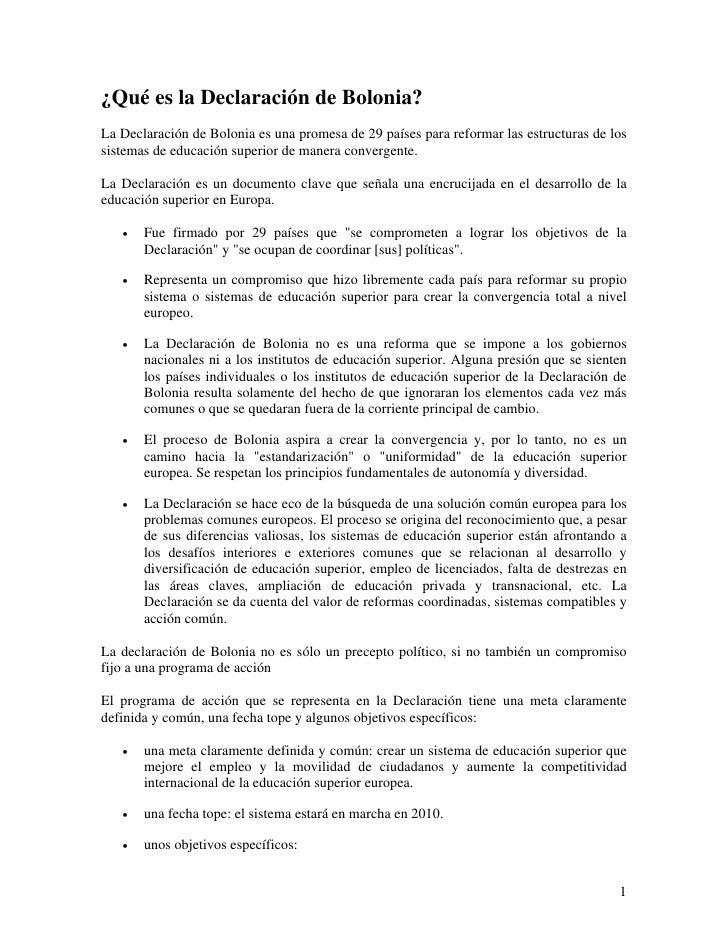 ¿Qué es la Declaración de Bolonia? La Declaración de Bolonia es una promesa de 29 países para reformar las estructuras de ...