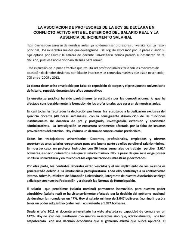 LA ASOCIACION DE PROFESORES DE LA UCV SE DECLARA EN    CONFLICTO ACTIVO ANTE EL DETERIORO DEL SALARIO REAL Y LA           ...