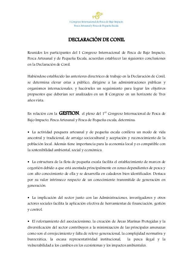 I Congreso Internacional de Pesca de Bajo Impacto, Pesca Artesanal y Pesca de Pequeña Escala. DECLARACIÓN DE CONIL Reunido...