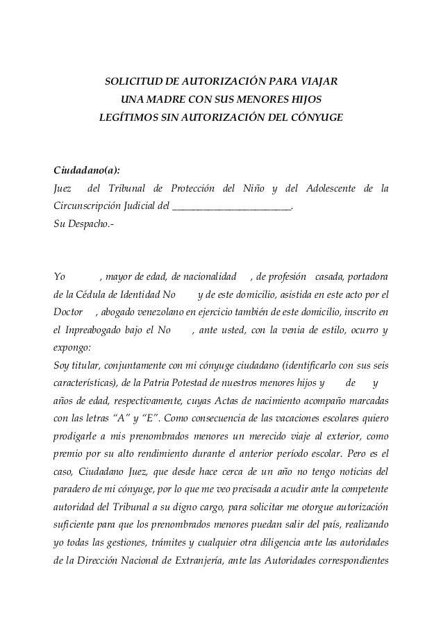 SOLICITUD DE AUTORIZACIÓN PARA VIAJAR  UNA MADRE CON SUS MENORES HIJOS  LEGÍTIMOS SIN AUTORIZACIÓN DEL CÓNYUGE  Ciudadano(...