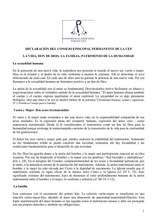 DECLARACIÓN DEL CONSEJO EPISCOPAL PERMANENTE DE LA CEP LA VIDA, DON DE DIOS; LA FAMILIA, PATRIMONIO DE LA HUMANIDAD La sex...