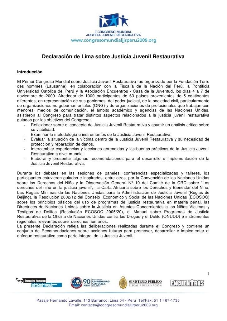 Declaración de Lima sobre Justicia Juvenil Restaurativa  Introducción  El Primer Congreso Mundial sobre Justicia Juvenil R...
