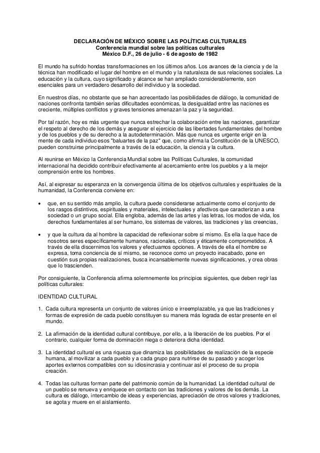 DECLARACIÓN DE MÉXICO SOBRE LAS POLÍTICAS CULTURALES                     Conferencia mundial sobre las políticas culturale...