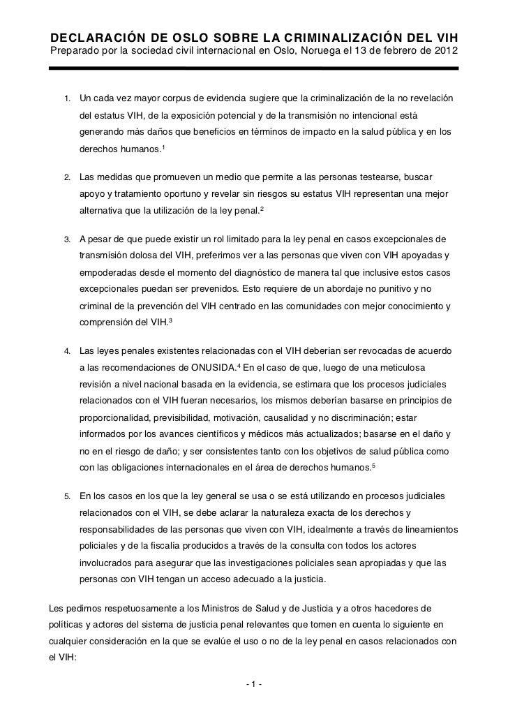 DECLARACIÓN DE OSLO SOBRE LA CRIMINALIZACIÓN DEL VIHPreparado por la sociedad civil internacional en Oslo, Noruega el 13 d...