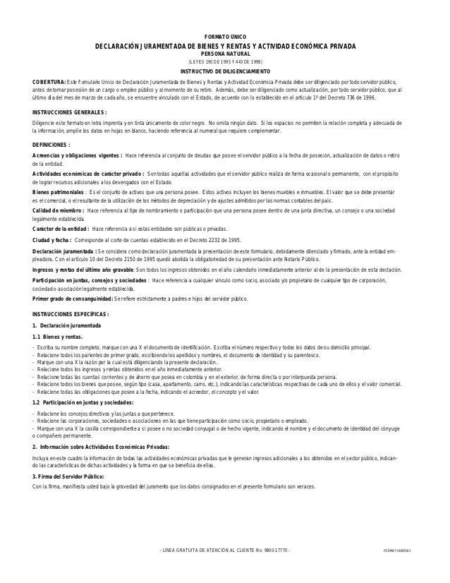 FORMATO ÚNICO                              DECLARACIÓN JURAMENTADA DE BIENES Y RENTAS Y ACTIVIDAD ECONÓMICA PRIVADA       ...